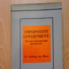 Libros de segunda mano: OMNIPOTENT GOVERNMENT: THE RISE OF THE TOTAL STATE AND TOTAL WAR. Lote 62386100