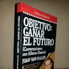 Libros de segunda mano: OBJETIVO: GANAR EL FUTURO / PRIMERA EDICION 1986. Lote 62455244