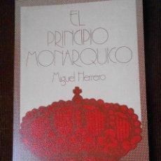 Libros de segunda mano - EL PRINCIPIO MONARQUICO -Miguel Herrero - 62463116