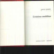 Libros de segunda mano: CRÓNICAS MALDITAS. EMILIO ROMERO. Lote 62588240