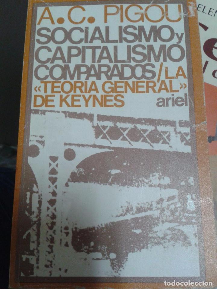 SOCIALISMO Y CAPITALISMO COMPARADOS. A.C. PIGOU (Libros de Segunda Mano - Pensamiento - Política)