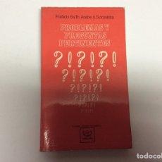 Libros de segunda mano: PROBLEMAS Y PREGUNTAS PERTINENTES - PARTIDO BA´TH ARABE Y SOCIALISTA. Lote 62946572
