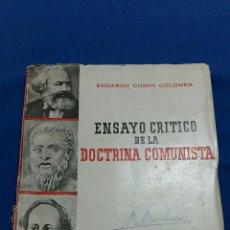 Libros de segunda mano: ENSAYO CRITICO DE LA DOCTRINA COMUNISTA. EDUARDO COMIN COLOMER. 1945. Lote 63083480