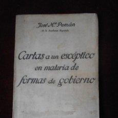 Libros de segunda mano: CARTAS A UN ESCÉPTICO EN MATERIA DE FORMAS DE GOBIERNO - JOSÉ Mª PEMÁN -1937. Lote 63406472
