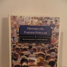 Libros de segunda mano: HISTORIA DEL PARTIDO POPULAR, TOMO I DEL FRANQUISMO A LA REFUNDACIÓN (MADRID 2001). Lote 63428744