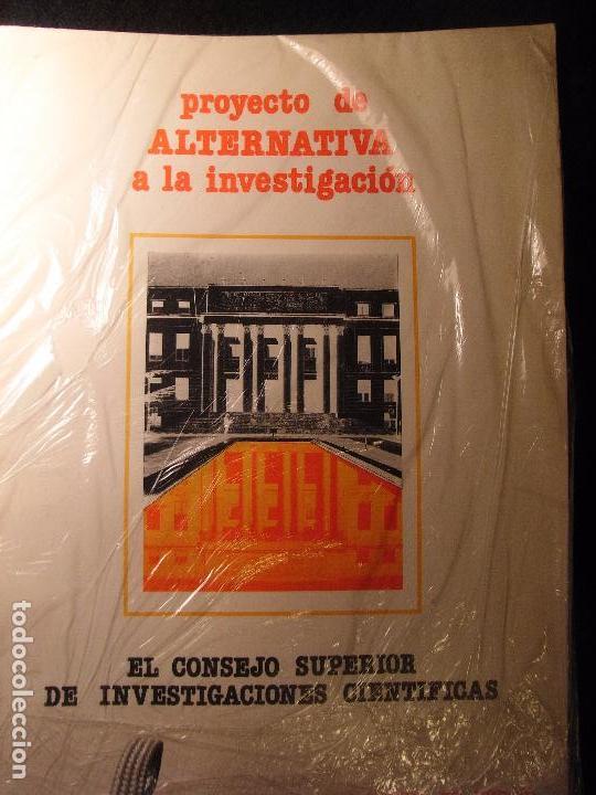 PROYECTO DE ALTERNATIVA A LA INVESTIGACIÓN.EL CSIC.AGRUPACIÓN DEL CSIC DEL PCE. 1977. (Libros de Segunda Mano - Pensamiento - Política)