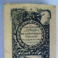 Libros de segunda mano: CONSTITUCION DE 1812 , LA PEPA .. FACSIMIL DE 2001.. Lote 64134651