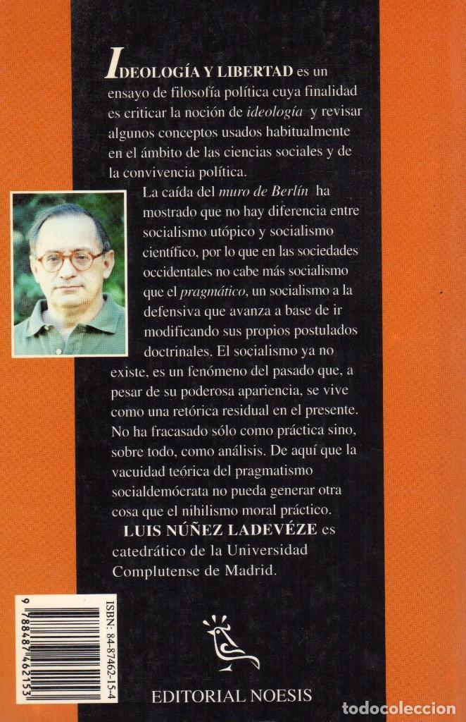 Libros de segunda mano: IDEOLOGIA Y LIBERTAD - Foto 2 - 64571715