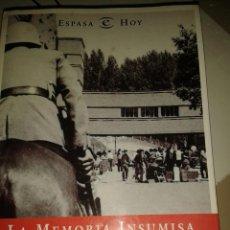 Libros de segunda mano: LA MEMORIA INSUMISA. NICOLAS SARTORIUS/JAVIER ALFAYA. Lote 64442755