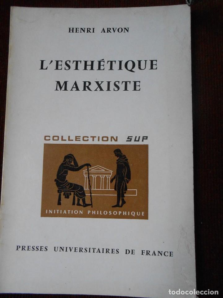 HENRI ARVON - L'ESTHÉTIQUE MARXISTE (Libros de Segunda Mano - Pensamiento - Política)