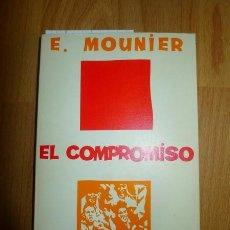 Libros de segunda mano: MOUNIER, EMMANUEL. EL COMPROMISO DE LA ACCIÓN. (BIBLIOTECA PROMOCIÓN DEL PUEBLO ; 15). Lote 64871627
