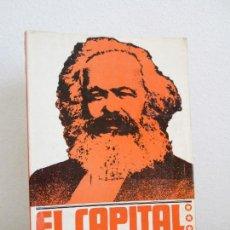 Libros de segunda mano: EL CAPITAL. CRITICA DE LA ECONOMIA POLITICA. CARLOS MARX. VER FOTOGRAFIAS ADJUNTAS. Lote 64945327