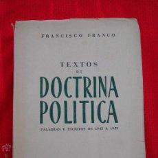 Libros de segunda mano: LIBRO TEXTOS DE DOCTRINA POLÍTICA DE FRANCISCO FRANCO. Lote 50645791