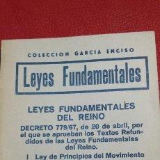 Libros de segunda mano: LIBRO LEYES FUNDAMENTALES DEL REINO DE ESPAÑA AÑO 69. Lote 66172857