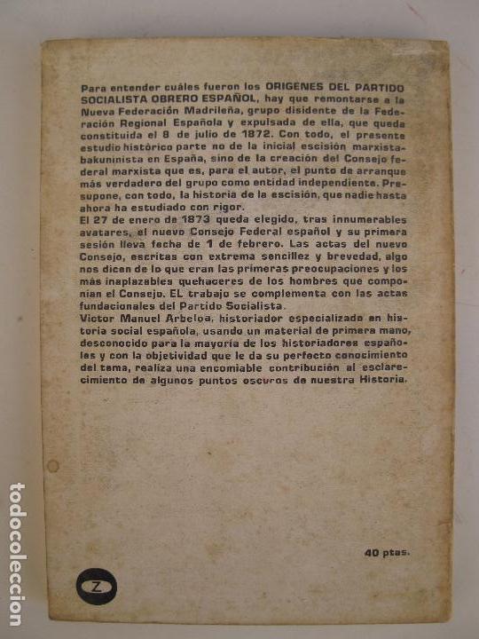 Libros de segunda mano: ORÍGENES DEL PARTIDO SOCIALISTA OBRERO ESPAÑOL 1873-1880 - VICTOR MANUEL ARBELOA - ZERO - AÑO 1972. - Foto 2 - 66844942