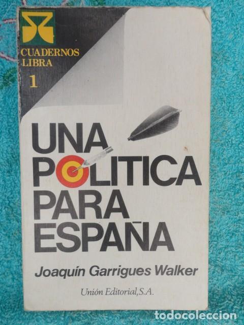 UNA POLITICA PARA ESPAÑA - 1.976 - NUEVO (Libros de Segunda Mano - Pensamiento - Política)