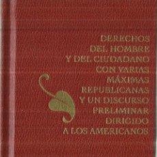 Libros de segunda mano: DERECHOS DEL HOMBRE Y DEL CIUDADANO CON MÁXIMAS REPUBLICANAS DIRIGIDO A LOS AMERICANOS.ARANZADI.2011. Lote 67233709