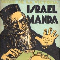 Libros de segunda mano: DUQUE DE LA VICTORIA : ISRAEL MANDA - PROFECÍAS CUMPLIDAS, VERACIDAD DE LOS PROTOCOLOS (1939). Lote 67291381