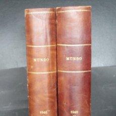 Libros de segunda mano: MUNDO: REVISTA DE POLITICA Y ECONOMIA AÑO 1946 COMPLETO EN DOS TOMOS ENCUADERNADOS – AGENCIA EFE. Lote 67889753