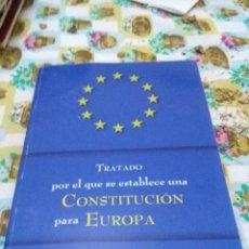 Libros de segunda mano: TRATADO POR EL QUE SE ESTABLECE UNA CONSTITUCIÓN PARA EUROPA. EST3B5. Lote 68149361