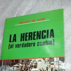 Libros de segunda mano: LA HERENCIA.EL VERDADERO CAMBIO.. Lote 68506194