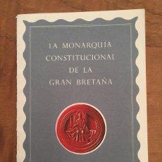 Libros de segunda mano: LA MONARQUÍA CONSTITUCIONAL DE LA GRAN BRETAÑA, ERNEST BARKER. Lote 68668653