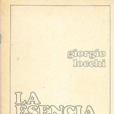 Libros de segunda mano: LA ESENCIA DEL FASCISMO, DE GIORGIO LOCCHI. ED. WOTAN, 1984. FASCISMO.. Lote 69372625