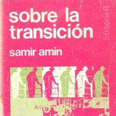 Libros de segunda mano: SOBRE LA TRANSICIÓN - SAMIR AMIN. Lote 70205385