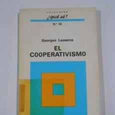 Libros de segunda mano - EL COOPERATIVISMO. GEORGES LASSERRE. COLECCION ¿QUE SE? Nº 83 OIKOS-TAU. TDK53 - 70289137