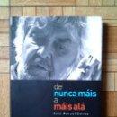Libros de segunda mano: XOSÉ MANUEL BEIRAS - DE NUNCA MÁIS A MÁIS ALÁ - ARTIGOS EN GALICIA HOXE. Lote 70351053
