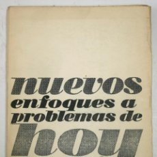 Libros de segunda mano: NUEVOS ENFOQUES A LOS PROBLEMAS DE HOY, SANTIAGO CARRILLO.16X20CM.. Lote 72050243