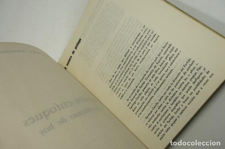 Libros de segunda mano: NUEVOS ENFOQUES A LOS PROBLEMAS DE HOY, SANTIAGO CARRILLO.16X20CM. - Foto 3 - 72050243