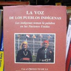 Libros de segunda mano: LA VOZ DE LOS PUEBLOS INDÍGENAS. PREFACIO DE RIGOBERTA MENCHÚ - POLÍTICA, ANTROPOLOGÍA, DERECHOS. Lote 73023363