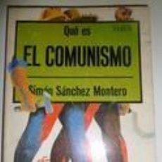 Libros de segunda mano: QUÉ ES EL COMUNISMO. SÁNCHEZ MONTERO. Lote 74147087