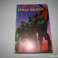 Libros de segunda mano: MAO TSE TUNG - TEMAS MILITARES . Lote 75041975