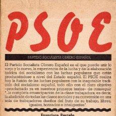 Libros de segunda mano: VESIV LIBRO EDITORIAL AVANCE SERIE POLITICA Nº1 PSOE FRANCISCO BUSTELO GREGORIO PECES-BARBA . Lote 75451915