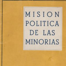 Libros de segunda mano: MISIÓN POLÍTICA DE LAS MINORÍAS, DE JORGE JORDANA FUENTES. BARCELONA, 1949. FALANGE.. Lote 173006208