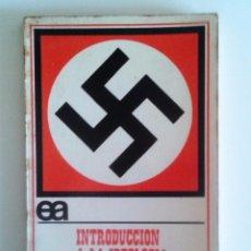 Libri di seconda mano: GILBERT BADIA - INTRODUCCIÓN A LA IDEOLOGÍA NACIONAL-SOCIALISTA. Lote 75566847