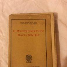 Libros de segunda mano: EL MAESTRO MIRANDO HACIA DENTRO.. Lote 75730057