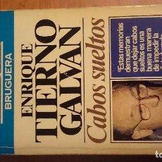 Libros de segunda mano: CABOS SUELTOS - ENRIQUE TIERNO GALVÁN. Lote 76026755