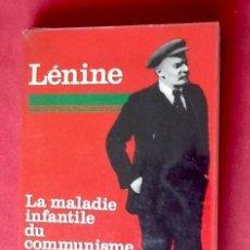 Libros de segunda mano: LENIN. LA ENFERMEDAD INFANTIL DEL COMUNISMO.1962. EN FRANCES, . EL ENVIO ESTA INCLUIDO.. Lote 76766447