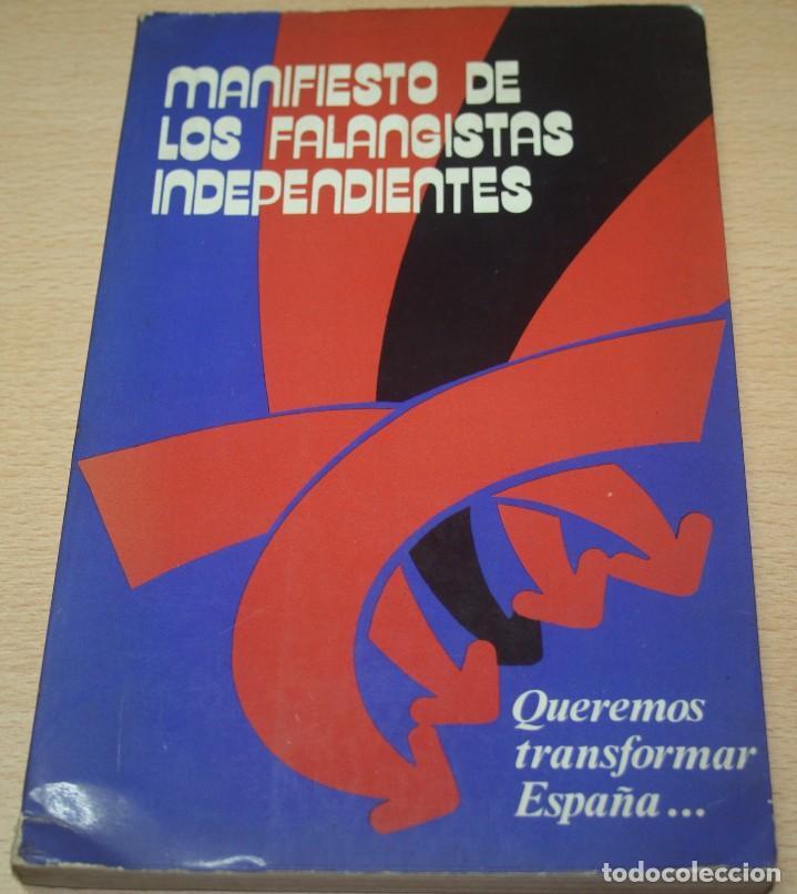 MANIFIESTO DE LOS FALANGISTAS INDEPENDIENTES - FALANGE - EDICIONES F.E.S. - 1977 (Libros de Segunda Mano - Pensamiento - Política)