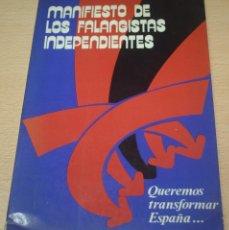 Libros de segunda mano: MANIFIESTO DE LOS FALANGISTAS INDEPENDIENTES - FALANGE - EDICIONES F.E.S. - 1977. Lote 76803599