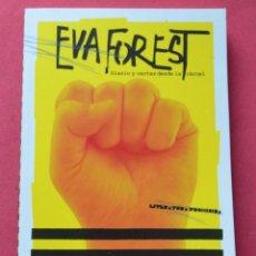 Libros de segunda mano: EVA FOREST - DIARIO Y CARTAS DESDE LA CARCEL - DIARIO PUBLICO 2011. Lote 110200187