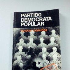 Libros de segunda mano: AÑO 1977. LIBRO, PARTIDO DEMOCRATA POPULAR.. Lote 77976530