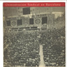 Libros de segunda mano: DEMOSTRACIÓN SINDICAL EN BARCELONA. SOLIS HABLA CLARO A LOS TRABAJADORES Y EMPRESARIOS.. Lote 78166037