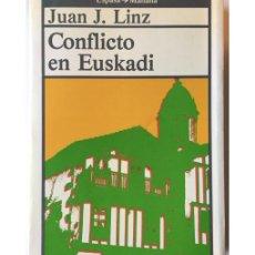 Libros de segunda mano: CONFLICTO EN EUSKADI. Lote 79091995