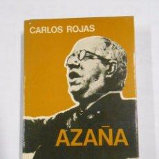 Libros de segunda mano: AZAÑA. CARLOS ROJAS -. EDITORIAL PLANETA. TDK17. Lote 31418324
