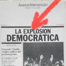 Libros de segunda mano: LA EXPLOSIÓN DEMOCRATICA. FERNANDO CLAUDÍN. NÚMERO 1. BARCELONA 1976.. Lote 79745665