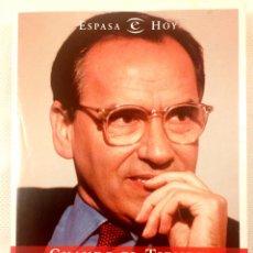 Livres d'occasion: CUANDO EL TIEMPO NOS ALCANZA - MEMORIAS ( 1940-1982 ) - ALFONSO GUERRA.. Lote 80070157